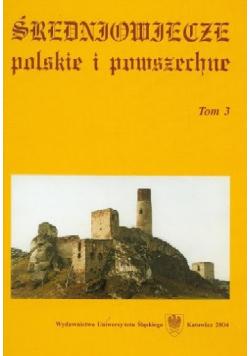 Średniowiecze polskie i powszechne tom 3