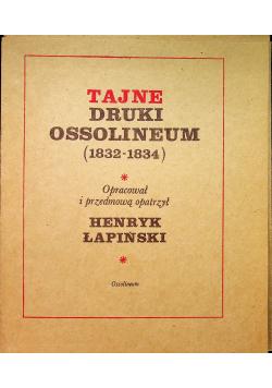 Tajne druki Ossolineum 1832 - 1834 Teczka reprint z ok 1833 r