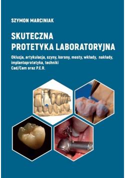 Skuteczna protetyka laboratoryjna