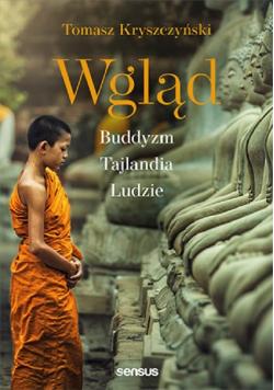 Wgląd Buddyzm, Tajlandia, ludzie