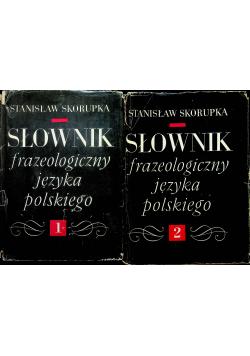Słownik frazeologiczny języka polskiego 2 Tomy