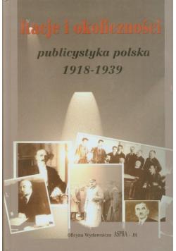 Racje i okoliczności: publicystyka polska 1918 - 1939