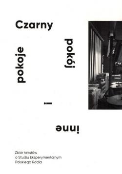 Czarny pokój i inne pokoje. Zbiór tekstów