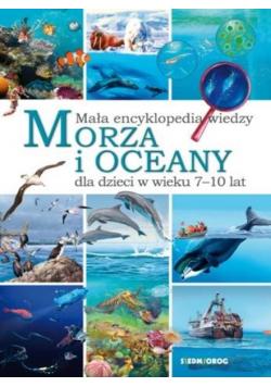 Morza i oceany.Mała encyklopedia wiedzy SIEDMIORÓG