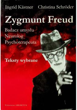 Zygmunt Freud Badacz umysłu Neurolog Psychoterapeuta