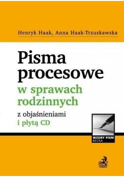 Pisma procesowe w sprawach rodzinnych z objaśnieniami i płytą CD