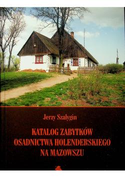 Katalog zabytków osadnictwa holenderskiego na Mazowszu