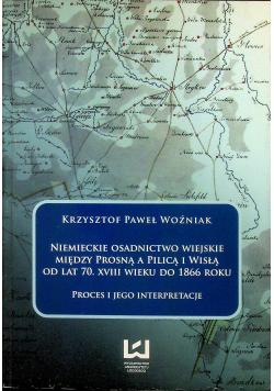 Niemieckie osadnictwo wiejskie między Prosną a Pilicą i Wisłą od lat 70. XVIII wieku do 1866 r.