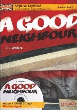 A Good Neighbour Angielski kryminał z samouczkiem dla początkujących