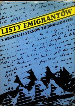 Listy emigrantów z Brazylii i Stanów Zjednoczonych