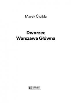 Dworzec Warszawa Główna 1931-1945 i międzywojenna linia średnicowa