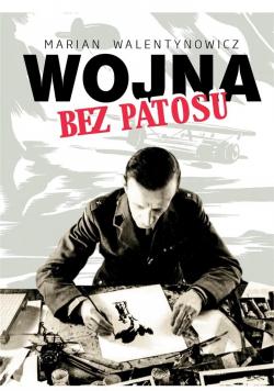 Wojna bez patosu