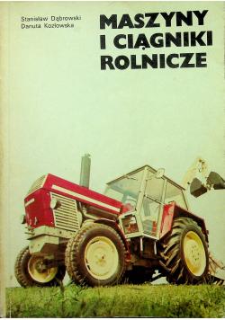 Maszyny i ciągniki rolnicze wyd IV