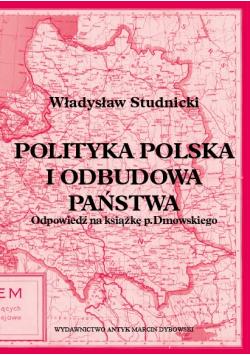 Polityka Polska i odbudowa państwa