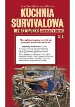 Kuchnia survivalowa bez ekwipunku cz.2