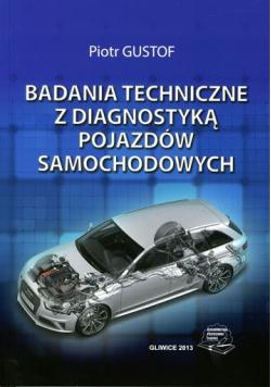 Badania techniczne z diagnostyką pojazdów