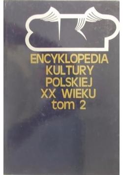Encyklopedia kultury Polskiej XX wieku tom 2