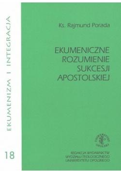 Ekumeniczne rozumienie sukcesji apostolskiej