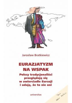 Eurazjatyzm na wspak