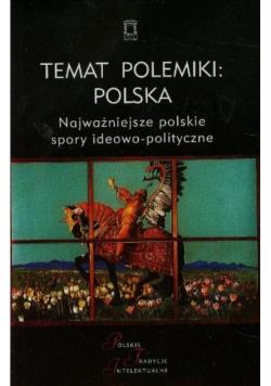 Temat polemiki: Polska