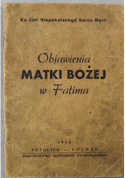 Objawienia Matki Bożej w Fatimie 1946 r.