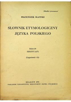 Słownik etymologiczny języka polskiego Tom IV Zeszyt 2
