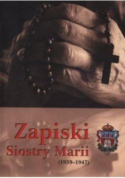 Zapiski Siostry Marii ( 1939 - 1947 )