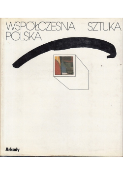 Współczesna sztuka Polska