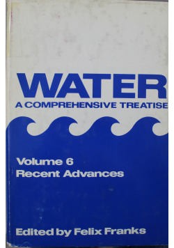 Water a comprehensive treatise Volume 6