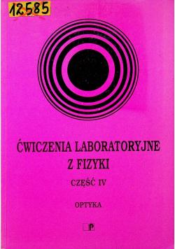 Ćwiczenia laboratoryjne z fizyki część IV