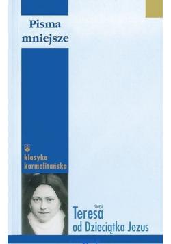 Święta Teresa od Dzieciątka Jezus Pisma mniejsze