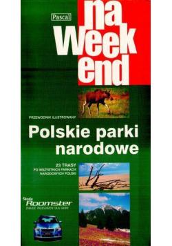 Przewodnik na weekend - Polskie Parki Nar. PASCAL