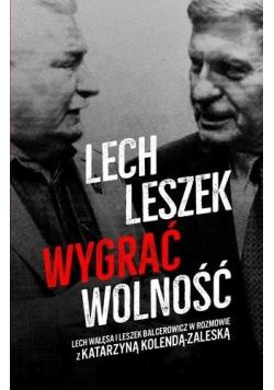 Lech, Leszek. Wygrać wolność