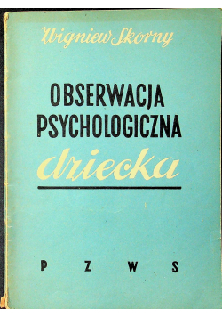 Obserwacja psychologiczna dziecka