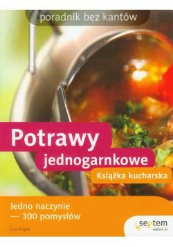 Potrawy jednogarnkowe Książka kucharska