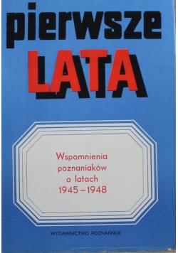 Pierwsze lata Wspomnienia poznaniaków o latach 1945 1948
