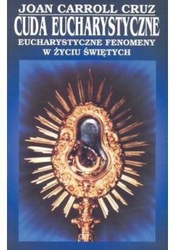 Cuda Eucharystyczne Eucharystyczne fenomeny w życiu świętych