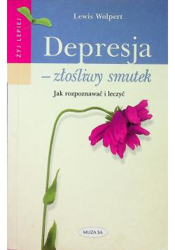 Depresja złośliwy smutek