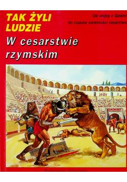 Tak żyli ludzie W cesarstwie rzymskim