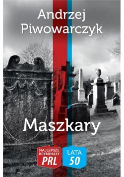 Najlepsze kryminały PRL. Maszkary