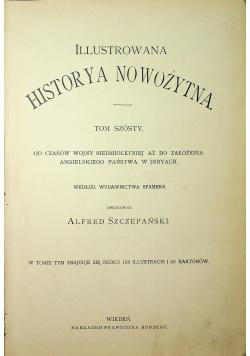 Ilustrowana historya nowożytna Tom 6 ok 1900r