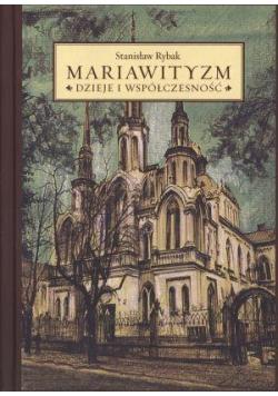 Mariawityzm. Dzieje i współczesność
