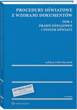 Procedury oświatowe z wzorami dokumentów T.1 w.3