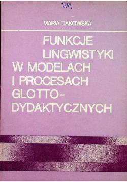 Funkcje lingwistyki w modelach i procesach glotto dydaktycznych