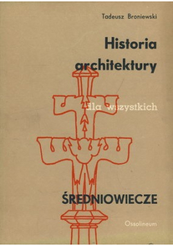 Historia architektury dla wszystkich Średniowiecze
