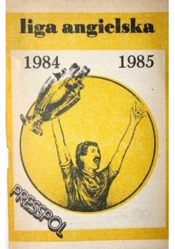 Liga angielska 1984  1985
