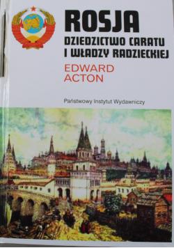Rosja Dziedzictwo caratu i władzy radzieckiej