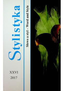 Stylistyka XXVI Słowo a styl