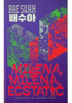 Milena Milena Ecstatic