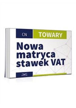 Nowa matryca stawek VAT-Towary